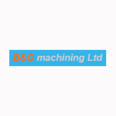 B&G Machining Ltd
